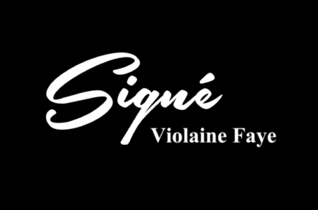 Signé Violaine Faye