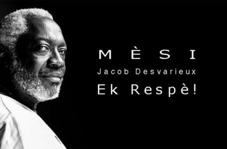 Jacob Desvarieux: Mèsi ek respè!